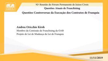 Questões Atuais de Franchising – Andrea Oricchio Kirsh – EMERJ